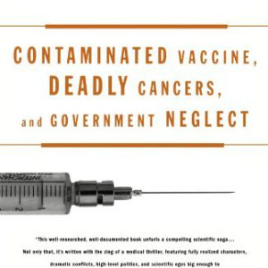 booksreddit.com:The Virus and the Vaccine: Contaminated Vaccine