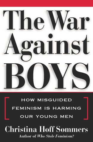booksreddit.com:The War Against Boys: How Misguided Feminism Is Harming Our Young Men