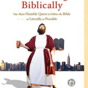 booksreddit.com:The Year of Living Biblically: One Man's Humble Quest to Follow the Bible as Literally as Possible