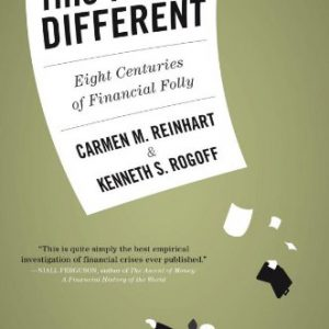booksreddit.com:This Time Is Different: Eight Centuries of Financial Folly