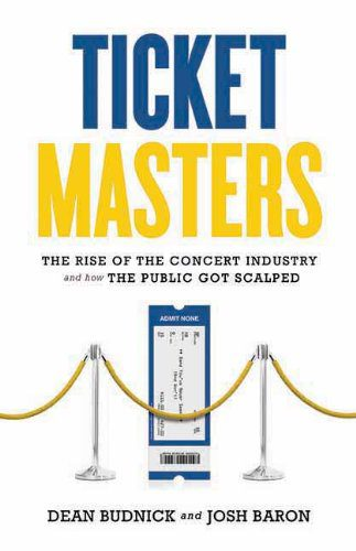 booksreddit.com:Ticket Masters: The Rise of the Concert Industry and How the Public Got Scalped