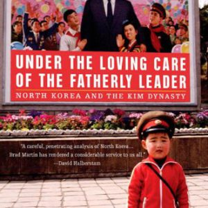 booksreddit.com:Under the Loving Care of the Fatherly Leader: North Korea and the Kim Dynasty