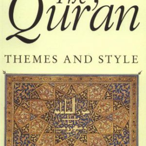 booksreddit.com:Understanding the Qur'an: Themes and Styles (London Qur'an Studies Series)