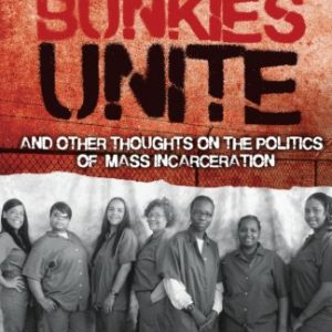 booksreddit.com:Upper Bunkies Unite: And Other Thoughts On the Politics of Mass Incarceration