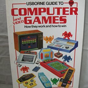 booksreddit.com:Usborne Guide to Computer and Video Games and How to Win (Usborne Computers & Electronics)