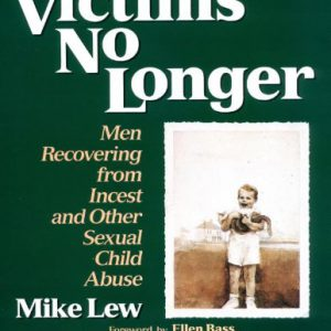 booksreddit.com:Victims No Longer: Men Recovering from Incest and Other Sexual Child Abuse