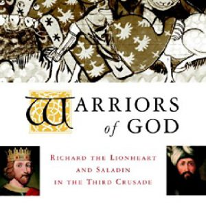 booksreddit.com:Warriors of God: Richard the Lionheart and Saladin in the Third Crusade