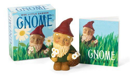 booksreddit.com:Wee Little Garden Gnome (Running Press Miniature Editions)