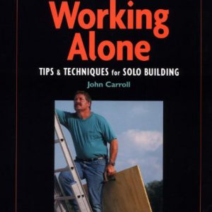 booksreddit.com:Working Alone: Tips & Techniques for Solo Building (For Pros By Pros)