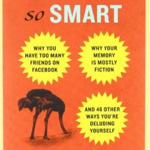 booksreddit.com:You Are Not So Smart: Why You Have Too Many Friends on Facebook