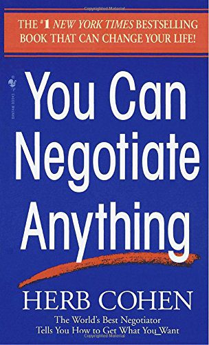 booksreddit.com:You Can Negotiate Anything: The World's Best Negotiator Tells You How To Get What You Want