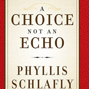 booksreddit.com:A Choice Not an Echo: Updated and Expanded 50th Anniversary Edition
