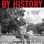 Blacklisted by History: The Untold Story of Senator Joe McCarthy and His Fight Against America's …
