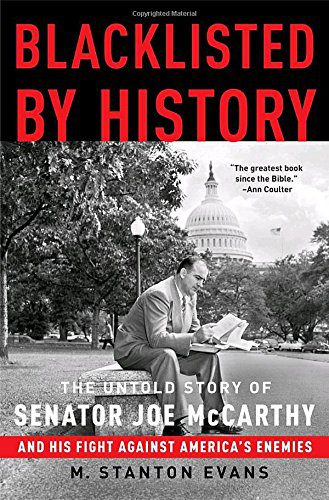booksreddit.com:Blacklisted by History: The Untold Story of Senator Joe McCarthy and His Fight Against America's ...
