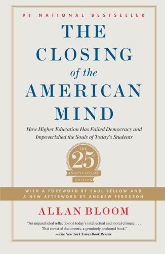 booksreddit.com:Closing of the American Mind: How Higher Education Has Failed Democracy and Impoverished the Soul...