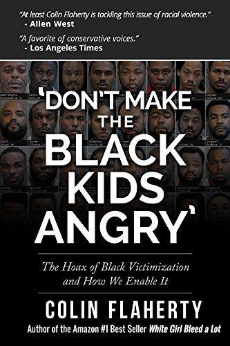 booksreddit.com:'Don't Make the Black Kids Angry': The hoax of black victimization and those who enable it.
