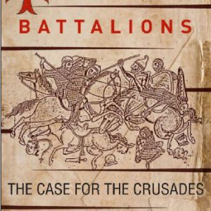 booksreddit.com:God's Battalions: The Case for the Crusades