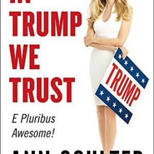 booksreddit.com:In Trump We Trust: E Pluribus Awesome!