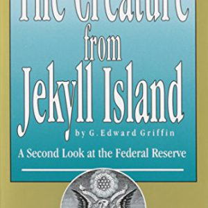 booksreddit.com:The Creature from Jekyll Island: A Second Look at the Federal Reserve