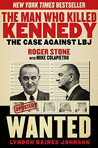 booksreddit.com:The Man Who Killed Kennedy: The Case Against LBJ