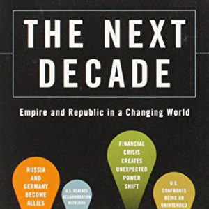 booksreddit.com:The Next Decade: Empire and Republic in a Changing World