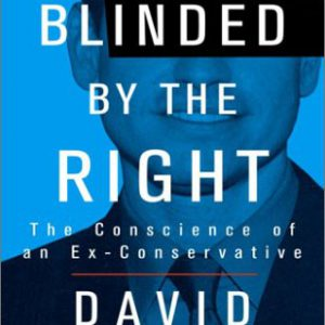 booksreddit.com:Blinded by the Right: The Conscience of an Ex-Conservative
