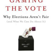 booksreddit.com:Gaming the Vote: Why Elections Aren't Fair (and What We Can Do About It)