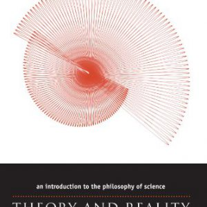 booksreddit.com:Theory and Reality: An Introduction to the Philosophy of Science (Science and Its Conceptual Foun...