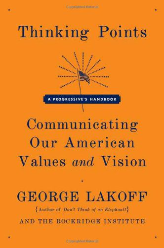 booksreddit.com:Thinking Points: Communicating Our American Values and Vision