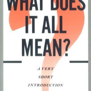 booksreddit.com:What Does It All Mean?: A Very Short Introduction to Philosophy