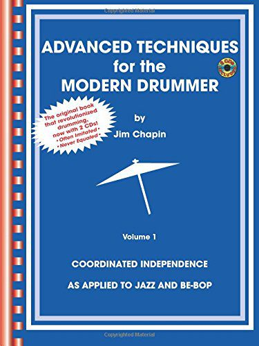 booksreddit.com:Advanced Techniques for the Modern Drummer: Coordinated Independence as Applied to Jazz and Be-Bo...