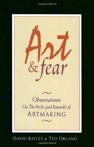 booksreddit.com:Art & Fear: Observations On the Perils (and Rewards) of Artmaking
