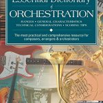 Essential Dictionary of Orchestration: Pocket Size Book (Essential Dictionary Series)