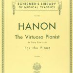 Hanon: The Virtuoso Pianist in Sixty Exercises, Complete (Schirmer's Library of Musical Classics,…