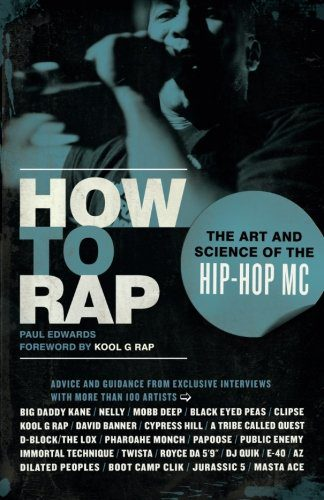 booksreddit.com:How to Rap: The Art and Science of the Hip-Hop MC