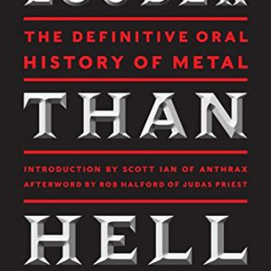 booksreddit.com:Louder Than Hell: The Definitive Oral History of Metal