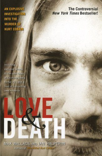 booksreddit.com:Love & Death: The Murder of Kurt Cobain