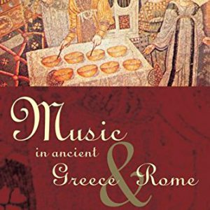 booksreddit.com:Music in Ancient Greece and Rome