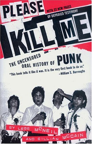 booksreddit.com:Please Kill Me: The Uncensored Oral History of Punk