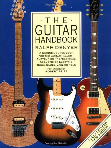 booksreddit.com:The Guitar Handbook: A Unique Source Book for the Guitar Player - Amateur or Professional