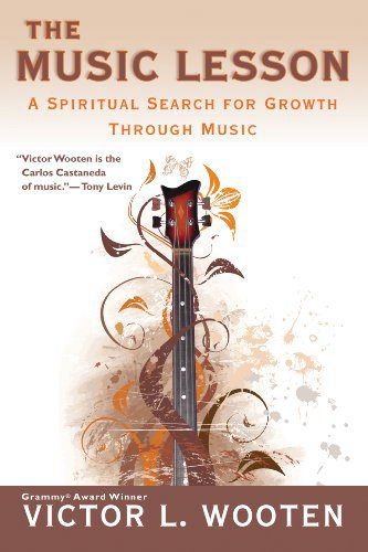 booksreddit.com:The Music Lesson: A Spiritual Search for Growth Through Music