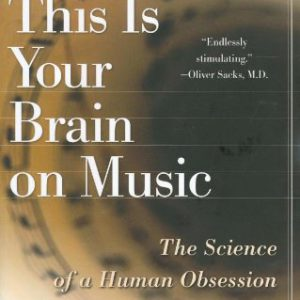 booksreddit.com:This Is Your Brain on Music: The Science of a Human Obsession