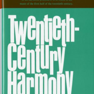 booksreddit.com:Twentieth-Century Harmony: Creative Aspects and Practice