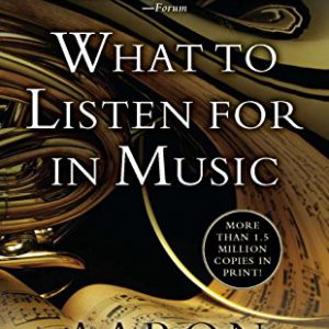 booksreddit.com:What to Listen for in Music (Signet Classics)