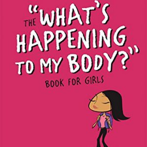 booksreddit.com:What's Happening to My Body? Book for Girls: Revised Edition