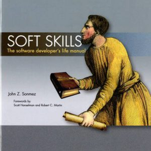 booksreddit.com:Soft Skills: The software developer's life manual